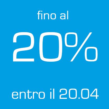Sconto 20% fino al 20 aprile